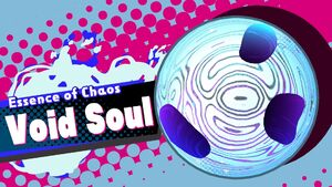 Essence of Chaos Void SOul