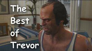 GTA 5 - The Best of Trevor