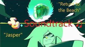 Steven Universe Soundtrack ♫ - Return to the Beach Jasper