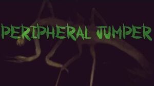 "SCP-372 ""Peripheral Jumper"""