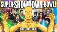 SUPER-SHOWDOWN-BOWL abridged - TOON SANDWICH