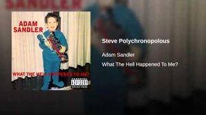 Steve Polychronopolous Song