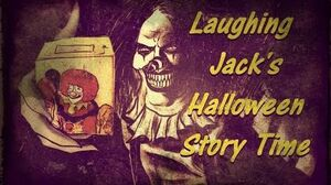 "Laughing Jack's ""Halloween Story Time"""