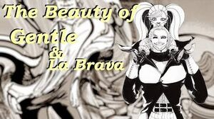 The Beauty of Gentle and La Brava