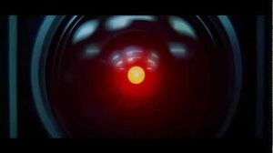 "HAL 9000 ""I'm sorry Dave, I'm afraid I can't do that"""