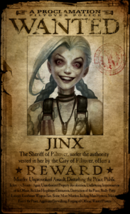 Jinx Wanted Poster
