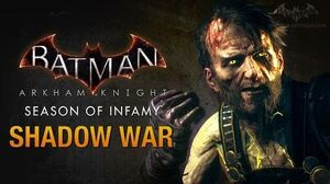 Batman Arkham Knight - Season of Infamy Shadow War (Ra's al Ghul)