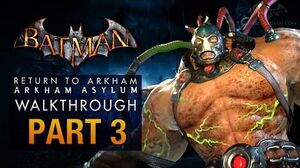 Batman Return to Arkham Asylum Walkthrough - Part 3 - The Medical Facility (Bane)