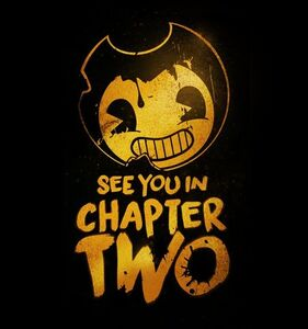 Bendy Chapter 2