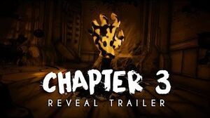 """""""Bendy and the Ink Machine Chapter Three"""" - Reveal Trailer 2017"""