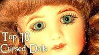 Top 10 Cursed Dolls