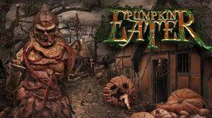 Pumpkin Eater - New Knott's Scary Farm Maze 2017