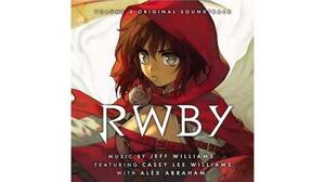 RWBY Volume 6 Soundtrack - Lionize (Full)