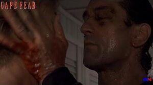 Cape Fear (1991)- Max Cady Vs
