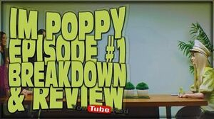 IM POPPY YOUTUBE RED SERIES REVIEW & BREAKDOWN (EPISODE 1 EXPLAINED)