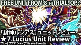 Brave Frontier Lucius 7* Review