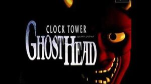 Clock Tower Ghost Head Music - Shiver Lunatic