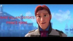 Rare Villain Defeats Prince Hans