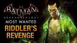 Batman Arkham Knight - Riddler's Revenge & Riddler Boss Fight