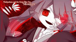 """Wadanohara and The Great Blue Sea OST """"Moonlight"""""""
