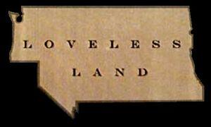 The Loveless Land