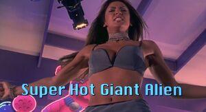 Super Hot Giant Alien