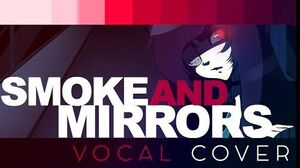 Lollia - Smoke and Mirrors (Vocal Cover)