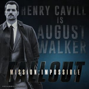 Henry Cavill Is August Walker or is he
