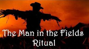The Man in the Fields Ritual Creepypasta