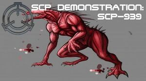 SCP Demonstration SCP-939