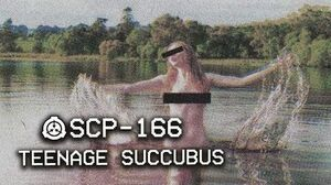 SCP-166 - Teenage Succubus Object Class - Euclid Cognitohazard SCP