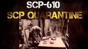 SCP Quarantine haunted house SCP-610 audio log