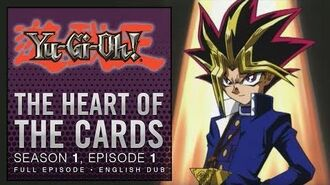 Yu-Gi-Oh! Duel Monsters - Season 1, Episode 1 - The Heart of The Cards FULL EPISODE