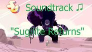 Steven Universe Soundtrack ♫ - Sugilite Returns
