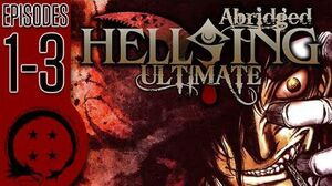 Hellsing Ultimate Abridged Episodes 1-3 - Team Four Star (TFS)