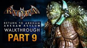 Batman Return to Arkham Asylum Walkthrough - Part 9 - The Old Sewer (Killer Croc)