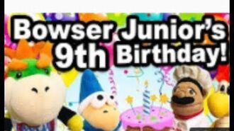 SML Movie Bowser Junior's 9th Birthday!