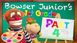 SML Movie Bowser Junior's 1st Grade! Part 4
