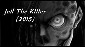 """""""Jeff The Killer"""" (2015) Creepypasta, by K"""