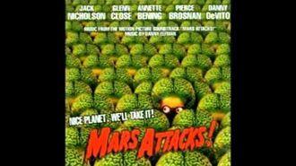 Mars Attacks Soundtrack - Main Titles