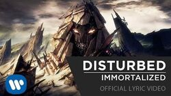 Disturbed - Immortalized Official Lyric Video