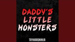 Daddy's Little Monsters (Instrumental)