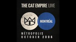 The Cat Empire - The Chariot into L'Hotel de Californie (Live at Métropolis)