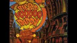 Big Bad Voodoo Daddy - Mr
