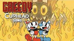 【CUPHEAD SONG】GREEDY by OR3O (ft