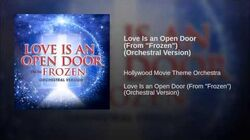 "Love Is an Open Door (From ""Frozen"") (Orchestral Version)"