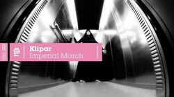 Klipar - Imperial March (Official Video)