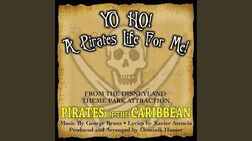 Yo Ho, Yo Ho! A Pirate's Life For Me (Theme song From 'Pirates Of The Caribbean')