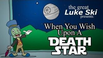 When You Wish Upon A Death Star - by Luke Ski (music video)