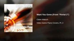 """Want You Gone (From """"Portal 2"""")"""
